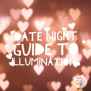 Date Night Guide to Illuminations
