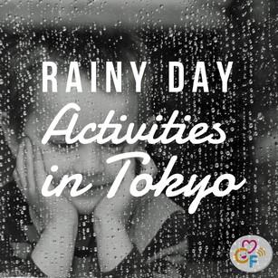 Rainy Day Activities in Tokyo